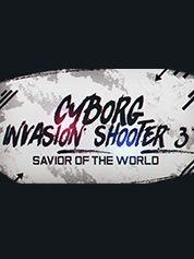 Cyborg Invasion Shooter 3: Savior Of The World - PC