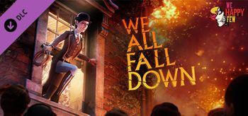 We Happy Few : We All Fall Down - PC