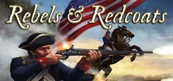 Rebels & Redcoats - PC