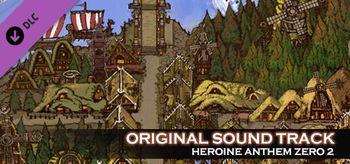 Heroine Anthem Zero 2 - Original Sound Track - PC