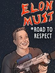 Elon Must - Road to Respect - PC