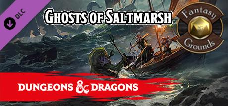 Fantasy Grounds - D&D Ghosts of Saltmarsh - PC