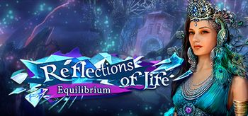 Reflections of Life: Equilibrium Collector's Edition - PC