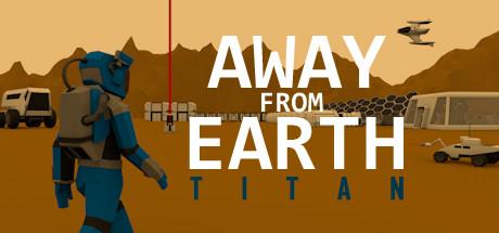 Away From Earth: Titan - PC