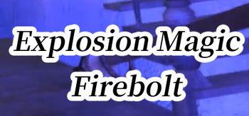 Explosion Magic Firebolt VR - PC
