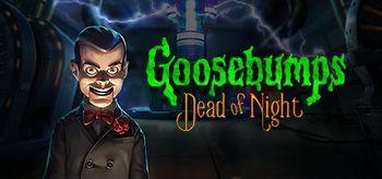 Goosebumps : Dead of Night - PS4