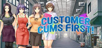 Customer Cums First - PC