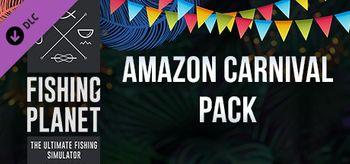 Fishing Planet Amazon Carnival Pack - PC