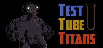 Test Tube Titans - PC