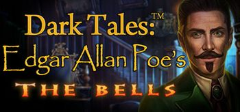 Dark Tales Edgar Allan Poe's The Bells Collector's Edition - PC