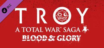 A Total War Saga TROY Blood & Glory - PC