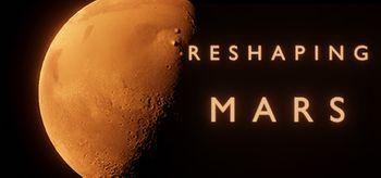 Reshaping Mars - PC