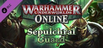Warhammer Underworlds Online Warband Sepulchral Guard - PC