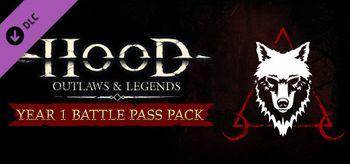 Hood Outlaws & Legends Year 1 Battle Pass Pack - PC