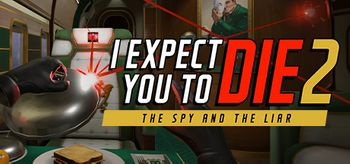 I Expect You To Die 2 - PC