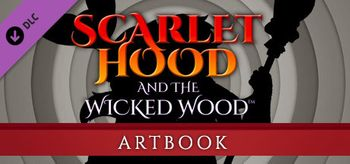 Scarlet Hood and the Wicked Wood Artbook - Mac