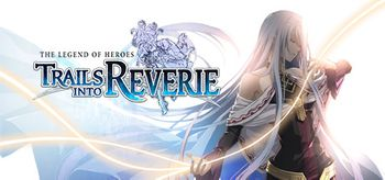 The Legend of Heroes Trails into Reverie - PS4