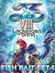 Ys VIII Lacrimosa of DANA - Fish Bait Set 1   - PC