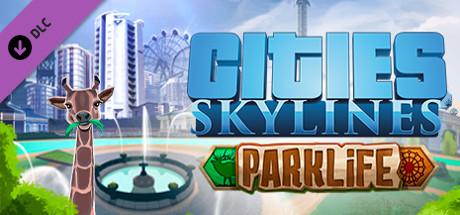 Cities Skylines - Parklife - unknown