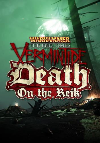 Warhammer End Times - Vermintide Death on the Reik - PC