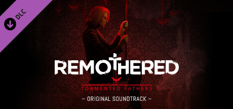 Remothered Tormented Fathers - Original Soundtrack - unknown