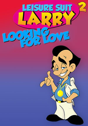 Leisure Suit Larry 2 Looking For Love In Several Wrong Places - PC