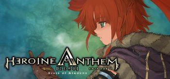 Heroine Anthem Zero 2  -Scars of Memories- - PC