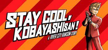 STAY COOL KOBAYASHI SAN A RIVER CITY RANSOM STORY - PS4