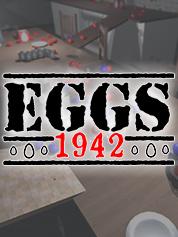 Eggs 1942 - PC