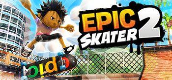Epic Skater 2 - PC