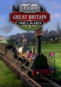 Railway Empire - Great Britain  Ireland - PC