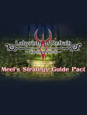 Labyrinth of Refrain: Coven of Dusk - Meel's Strategy Guide Pact - PC