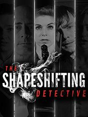 The Shapeshifting Detective - PC