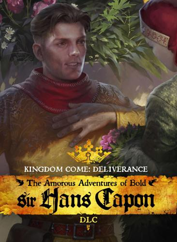 Kingdom Come: Deliverance  The Amorous Adventures of Bold Sir Hans Capon - PC