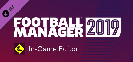 Football Manager 2019 In-Game Editor - PC