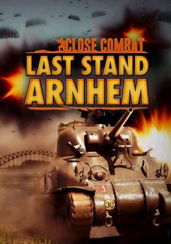 Close Combat: Last Stand Arnhem - PC