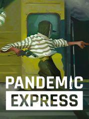 Pandemic Express - Zombie Escape - PC