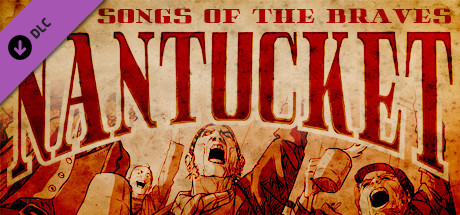 Nantucket - Songs of the Braves - PC