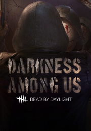 Dead by Daylight - Darkness Among Us - PC