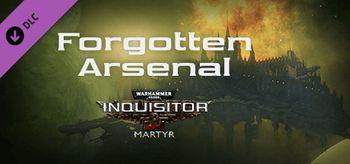Warhammer 40,000: Inquisitor - Martyr - Forgotten Arsenal - PC