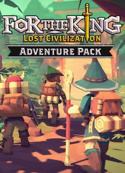 For The King Lost Civilization Adventure Pack - PC