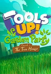 Tools Up Garden Party Episode 1 The Tree House - PC