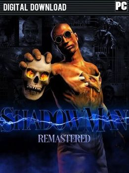 Shadow Man Remastered - PC