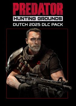 Predator Hunting Grounds Dutch 2025 DLC Pack - PC
