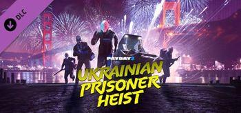 PAYDAY 2 The Ukrainian Prisoner Heist - PC