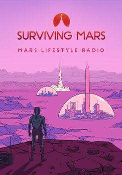 Surviving Mars Mars Lifestyle Radio - Mac