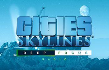Cities: Skylines - Deep Focus Radio - Mac