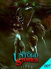 Lovecraft's Untold Stories OST - PC