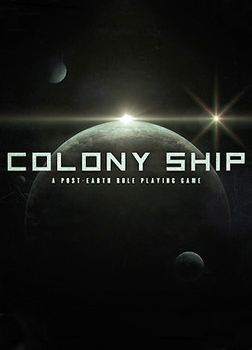 Colony Ship: A Post-Earth Role Playing Game - PC