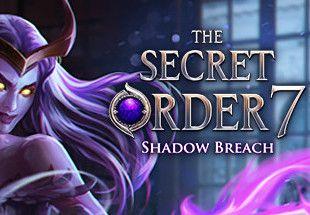 The Secret Order 7: Shadow Breach - PC